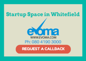 startup space Whitefield Evoma