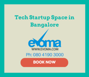 Tech startup space Evoma Bangalore