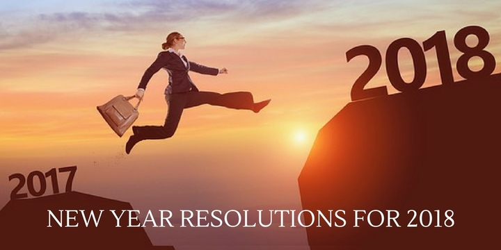 New Year Resolutions for 2018